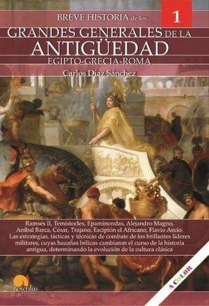 GRANDES GENERALES DE LA ANTIGÜEDAD I, BREVE HISTORIA DE LOS...