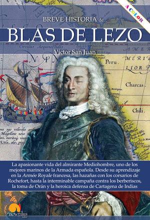 BLAS DE LEZO, BREVE HISTORIA DE
