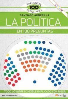 POLÍTICA EN 100 PREGUNTAS, LA