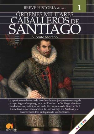 BREVE HISTORIA DE CABALLEROS DE SANTIAGO