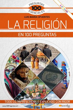 RELIGIÓN EN 100 PREGUNTAS, LA