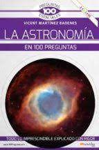 ASTRONOMIA EN 100 PREGUNTAS, LA