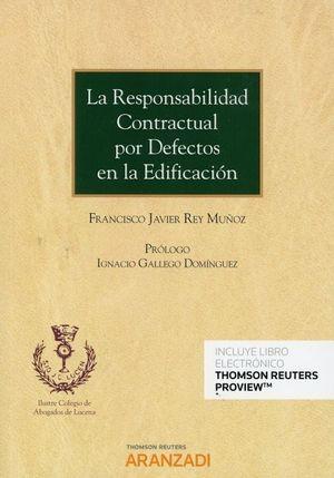 RESPONSABILIDAD CONTRACTUAL POR DEFECTOS EN LA EDIFICACIÓN (DÚO), LA