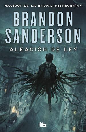 ALEACIÓN DE LEY (NACIDOS DE LA BRUMA [MISTBORN] 4)
