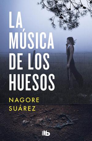 MÚSICA DE LOS HUESOS, LA