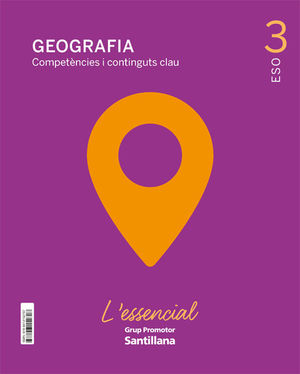 GEOGRAFIA COMPETENCIES I CONTINGUTS CLAU L'ESSENCIAL 3 ESO SEC