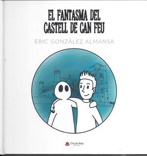FANTASMA DEL CASTELL DE CAN FEU, EL