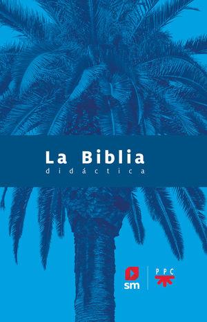 BIBLIA DIDÁCTICA, LA