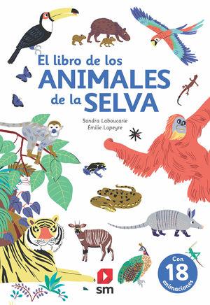 LIBRO DE LOS ANIMALES DE LA SELVA, EL