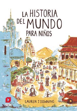HISTORIA DEL MUNDO PARA NIÑOS, LA