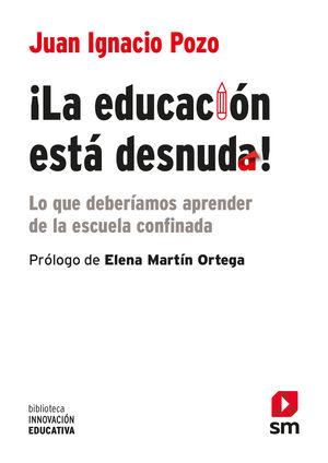 ¡EDUCACIÓN ESTÁ DESNUDA, LA!