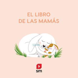 LIBRO DE LAS MAMÁS, EL