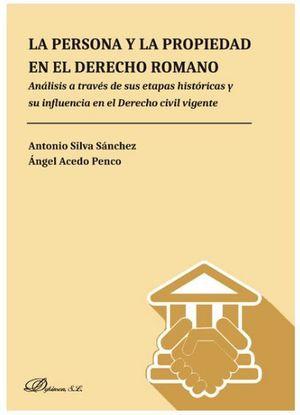 PERSONA Y LA PROPIEDAD EN EL DERECHO ROMANO, LA