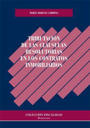 TRIBUTACION DE LAS CLAUSULAS RESOLUTORIAS CONTRATOS INMOBILIARIOS
