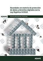 NOVEDADES EN MATERIA DE PROTECCION DE DATOS Y DERECHOS DIGITALES CON LA LEY ORGANICA 3/2018