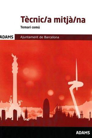 TÈCNIC/A MITJÀ/NA - TEMARI COMU - AJUNTAMENT DE BARCELONA