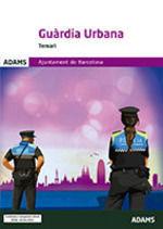 GUÀRDIA URBANA - TEMARI - AJUNTAMENT DE BARCELONA