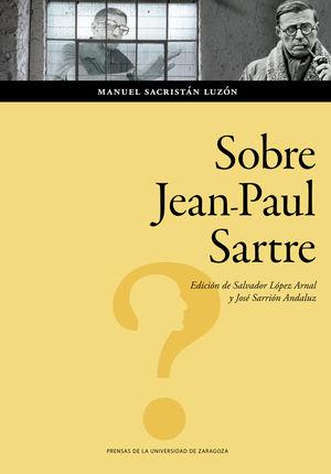 SOBRE JEAN-PAUL SARTRE