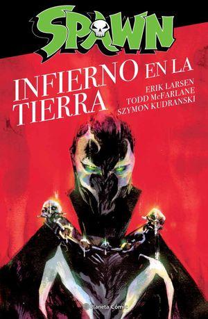 SPAWN: EL INFIERNO EN LA TIERRA