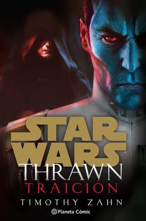 STAR WARS -THRAWN /TRAICIÓN (NOVELA)