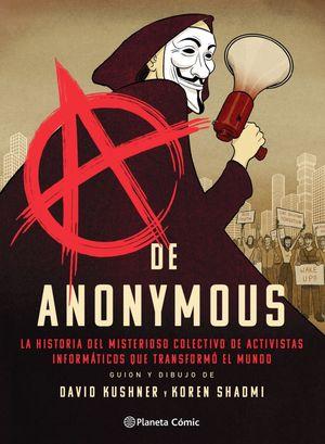 A DE ANONYMOUS (NOVELA GRÁFICA)