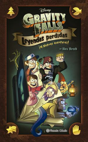 GRAVITY FALLS. LEYENDAS PERDIDAS