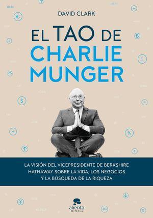 TAO DE CHARLIE MUNGER, EL