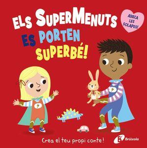 SUPERMENUTS ES PORTEN SUPERBÉ, ELS