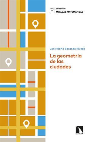 GEOMETRÍA DE LAS CIUDADES, LA