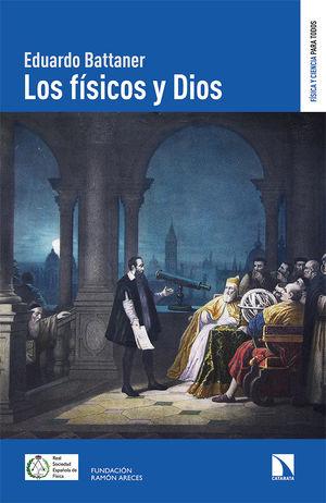 FÍSICOS Y DIOS, LOS