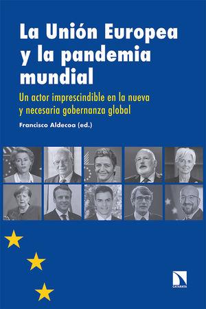 UNIÓN EUROPEA Y LA PANDEMIA MUNDIAL, LA