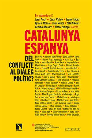 CATALUNYA-ESPANYA: DEL CONFLICTE AL DIÀLEG POLÍTIC?