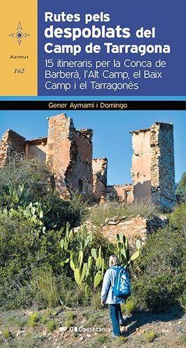 RUTES PELS DESPOBLATS DEL CAMP DE TARRAGONA