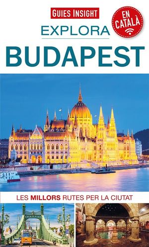 BUDAPEST, EXPLORA - GUIES INSIGHT
