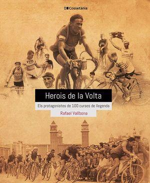 HEROIS DE LA VOLTA