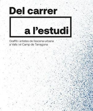 DEL CARRER A L'ESTUDI
