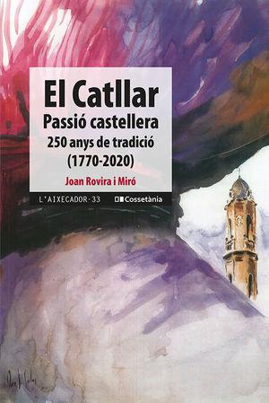 EL CATLLAR: PASSIÓ CASTELLERA