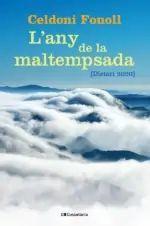 ANY DE LA MALTEMPSADA, L'