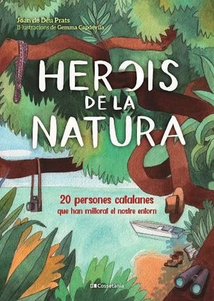 HEROIS DE LA NATURA