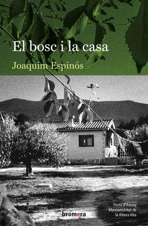BOSC I LA CASA, EL
