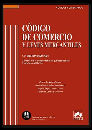 CÓDIGO DE COMERCIO Y LEYES MERCANTILES - CÓDIGO COMENTADO 2020-2021