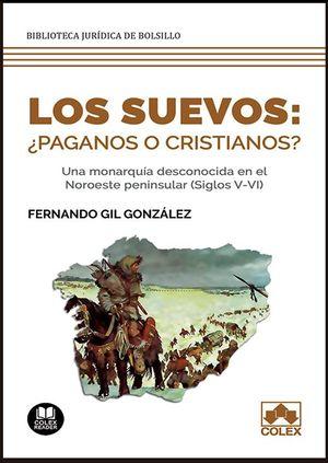 SUEVOS: ¿PAGANOS O CRISTIANOS?, LOS