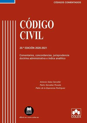 CÓDIGO CIVIL. COMENTARIOS, CONCORDANCIAS, JURISPRUDENCIA, DOCTRINA E ÍNDICE ANALÍTICO