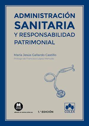 ADMINISTRACION SANITARIA Y RESPONSABILIDAD PATRIMONIAL