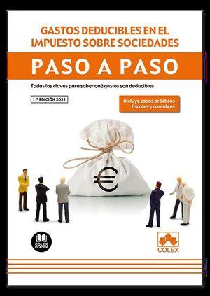 GASTOS DEDUCIBLES EN EL IMPUESTO SOBRE SOCIEDADES. PASO A PASO