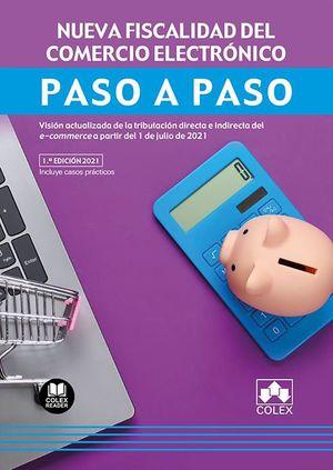 NUEVA FISCALIDAD DEL COMERCIO ELECTRÓNICO. PASO A PASO