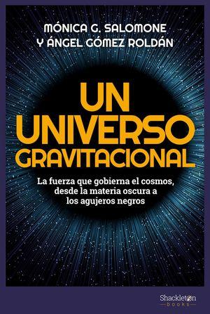 UNIVERSO GRAVITACIONAL, UN