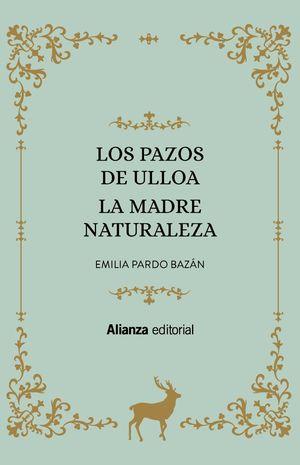 PAZOS DE ULLOA, LOS/ LA MADRE NATURALEZA