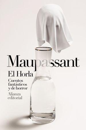 HORLA, EL . CUENTOS FANTÁSTICOS Y DE HORROR
