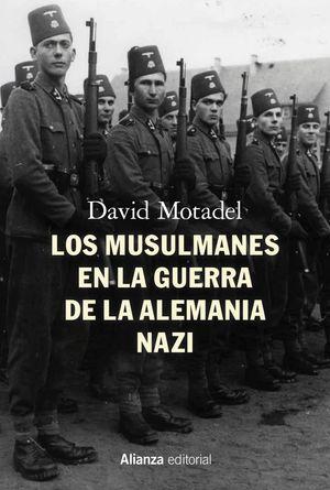 MUSULMANES EN LA GUERRA DE LA ALEMANIA NAZI, LOS